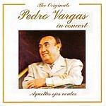 Pedro Vargas Pedro Vargas In Concert