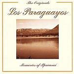 Los Paraguayos The Originals: Memories Of Ipacaraí