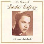 Lucho Gatica The Originals: Lucho Gatica In Concert
