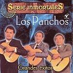Los Panchos Serie Inmortales: Grandes Éxitos