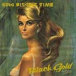 King Biscuit Time Black Gold