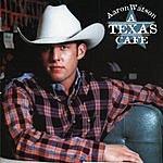 Aaron Watson A Texas Cafe