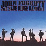 John Fogerty The Blue Ridge Rangers (Remastered)