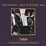 The Quintet The Quintet: Jazz At Massey Hall (Limited Edition)