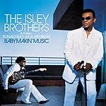 The Isley Brothers Baby Makin' Music