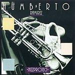 Humberto Ramirez Jazz Project