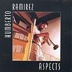 Humberto Ramirez Aspects