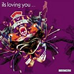ILS Loving You (Part Two)