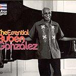 Rubén González Cuban Legends: The Essential Rubén Gonzàlez
