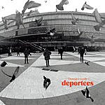 Deportees Damaged Goods (Single)