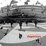 Deportees Damaged Goods (Single #2)