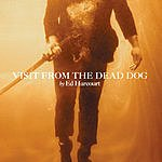 Ed Harcourt Visit From The Dead Dog (Single)