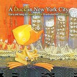 Connie Kaldor A Duck In New York City