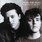Tears For Fears Songs From The Big Chair: Deluxe Edition
