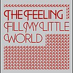 The Feeling Fill My Little World (3-Track Single)