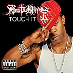 Busta Rhymes Touch It (Clean Version)