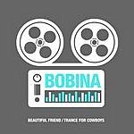 Bobina Beautiful Friend/Trance For Cowboys