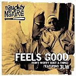 Naughty By Nature Feels Good (5-Track Single)