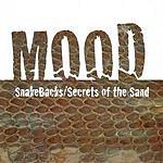 Mood Snakebacks/Secrets Of The Sand