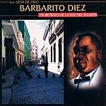 Barbarito Diez Un Retrato De La Voz Del Danzón