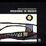 Ben Vaughn Designs In Design