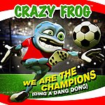 Crazy Frog We Are The Champions (Ding A Dang Dong) (4-Track Single)