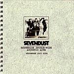 Sevendust Southside Double-Wide: Acoustic Live