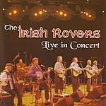 The Irish Rovers Live In Concert
