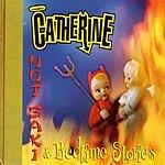 Catherine Hot Saki & Bedtime Stories