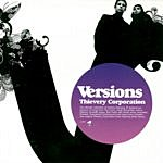 Thievery Corporation Versions