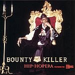 Bounty Killer Hip-Hopera (Radio Edit)/Living Dangerously