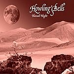 Howling Bells Blessed Night