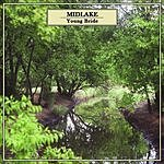 Midlake Young Bride/It Covers The Hillsides (3 Track Single)
