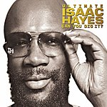 Isaac Hayes Ultimate Isaac Hayes: Can You Dig It?