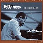 Oscar Peterson How High The Moon