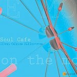 Soul Cafe On The Move