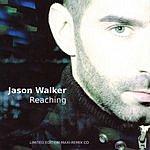 Jason Walker Reaching (7-Track Single)