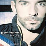 Jason Walker My Life (8-Track Single)