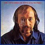 Tony Mcphee Two Sides Of Tony (TS) McPhee