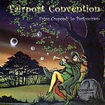 Fairport Convention From Cropredy To Port Merion