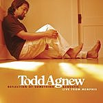 Todd Agnew Live From Memphis