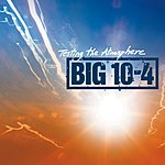 Big 10-4 Testing The Atmosphere