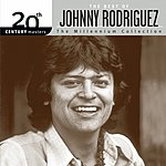 Johnny Rodriguez 20th Century Masters - The Millennium Collection: The Best Of Johnny Rodriguez