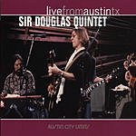 The Sir Douglas Quintet Live From Austin, TX