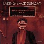 Taking Back Sunday MakeDamnSure (3-Track Single)