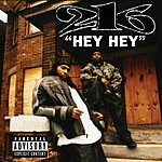 216 Hey Hey (Parental Advisory) (Single)