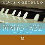 Marian McPartland Marian McPartland's Piano Jazz Radio Broadcast: Elvis Costello