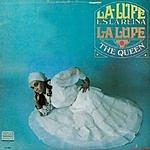 La Lupe La Reina (The Queen)