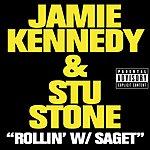 Jamie Kennedy Rollin' With Saget (Single) (Parental Advisory)