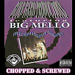 Big Mello Wegonefunkwichamind Chopped & Screwed (Parental Advisory)